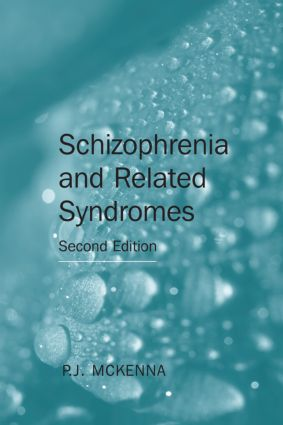 Schizophrenia and Related Syndromes: 2nd Edition (Paperback) book cover