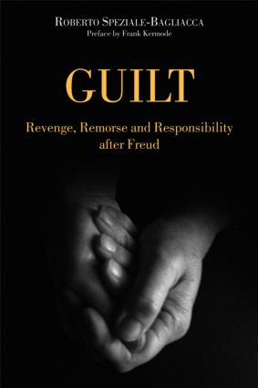 Guilt: Revenge, Remorse and Responsibility After Freud (e-Book) book cover
