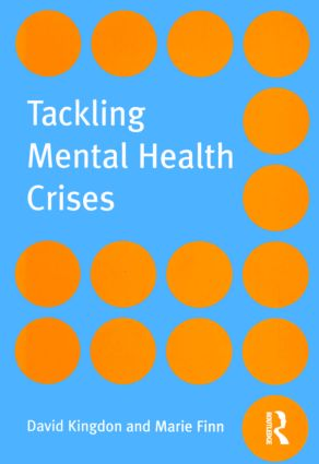 Tackling Mental Health Crises: 1st Edition (Paperback) book cover