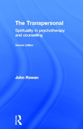 The Transpersonal: Spirituality in Psychotherapy and Counselling, 2nd Edition (Hardback) book cover