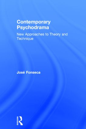 Contemporary Psychodrama: New Approaches to Theory and Technique, 1st Edition (Hardback) book cover