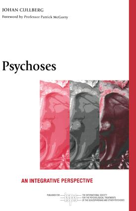 Psychoses: An Integrative Perspective, 1st Edition (Paperback) book cover