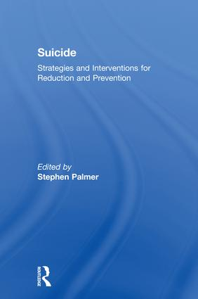 Suicide: Strategies and Interventions for Reduction and Prevention (Paperback) book cover