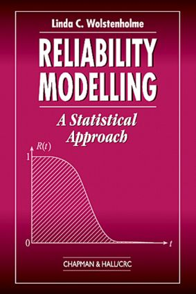 Reliability Modelling: A Statistical Approach, 1st Edition (Paperback) book cover