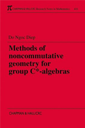 Methods of Noncommutative Geometry for Group C*-Algebras: 1st Edition (Paperback) book cover