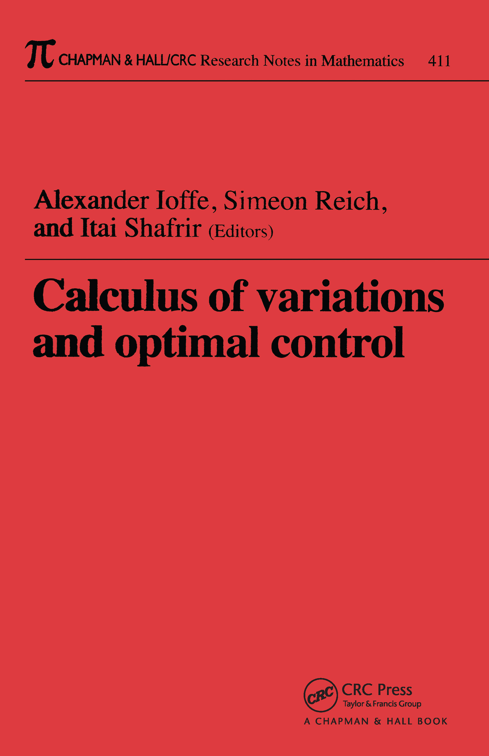 Calculus of Variations and Optimal Control: Technion 1998, 1st Edition (Paperback) book cover