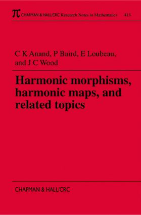 Harmonic Morphisms, Harmonic Maps and Related Topics (Paperback) book cover