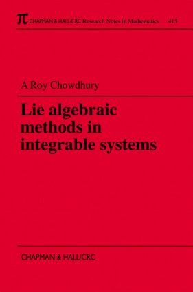 Lie Algebraic Methods in Integrable Systems: 1st Edition (Paperback) book cover