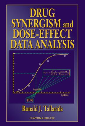 Drug Synergism and Dose-Effect Data Analysis: 1st Edition (Hardback) book cover
