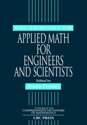 Dictionary of Applied Math for Engineers and Scientists: 1st Edition (Paperback) book cover