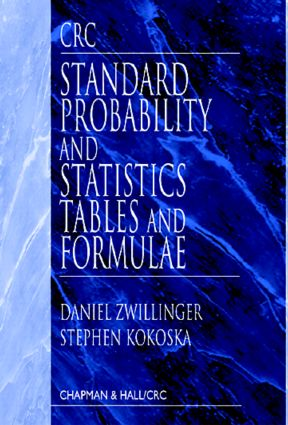 CRC Standard Probability and Statistics Tables and Formulae: 1st Edition (Hardback) book cover