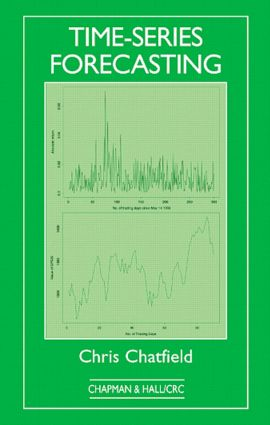 Time-Series Forecasting: 1st Edition (Hardback) book cover
