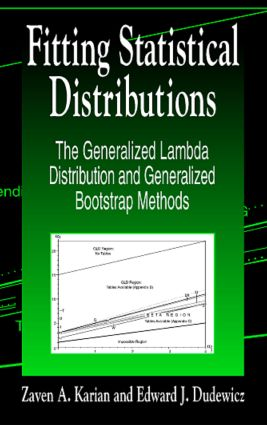 Fitting Statistical Distributions: The Generalized Lambda Distribution and Generalized Bootstrap Methods, 1st Edition (Hardback) book cover