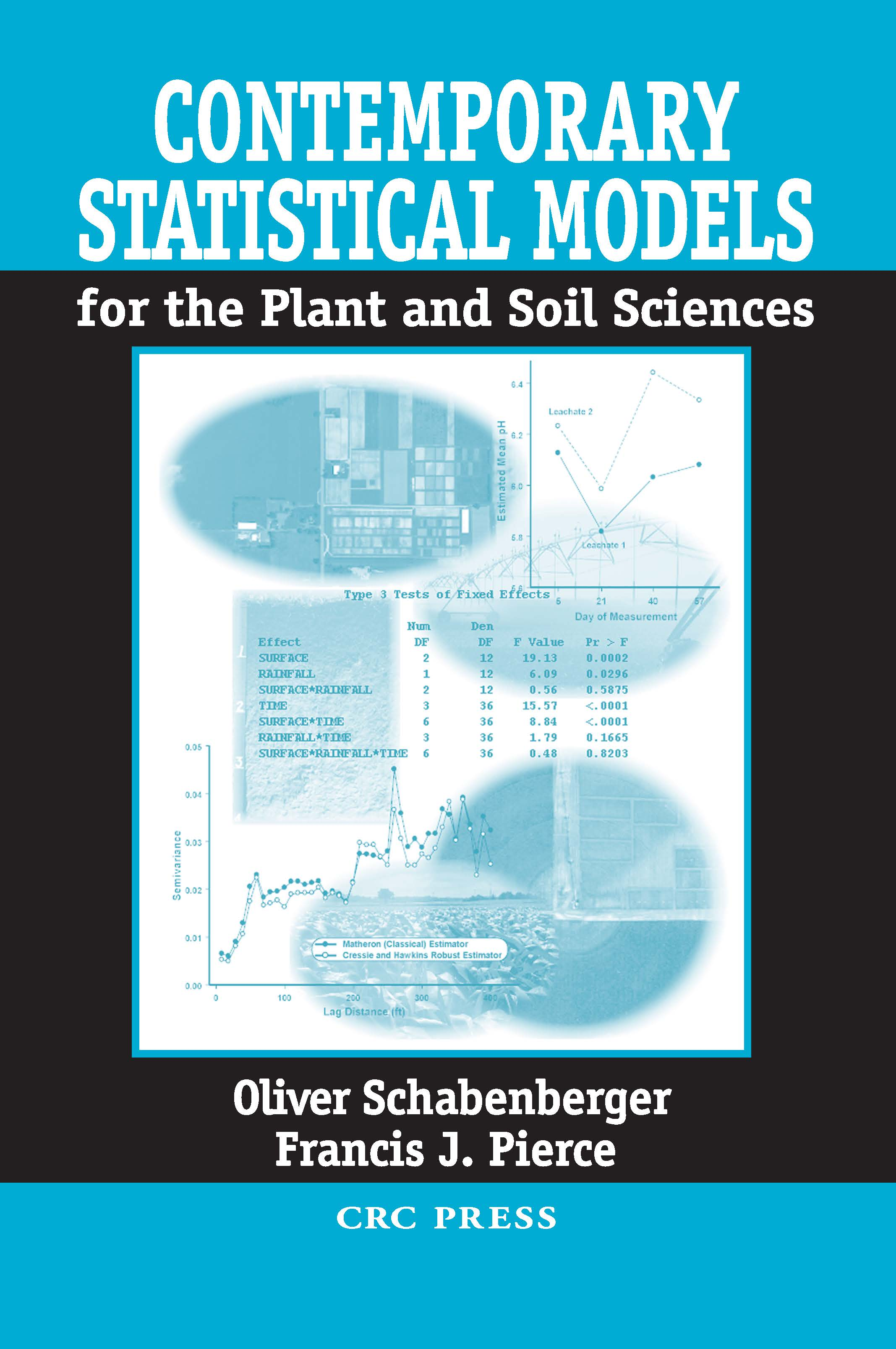 Contemporary Statistical Models for the Plant and Soil Sciences: 1st Edition (Hardback) book cover