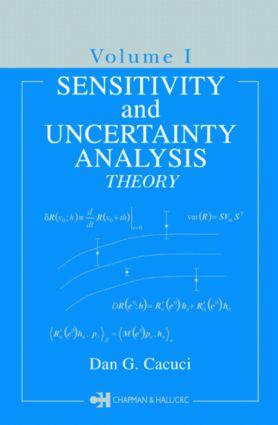 Sensitivity & Uncertainty Analysis, Volume 1: Theory, 1st Edition (Hardback) book cover