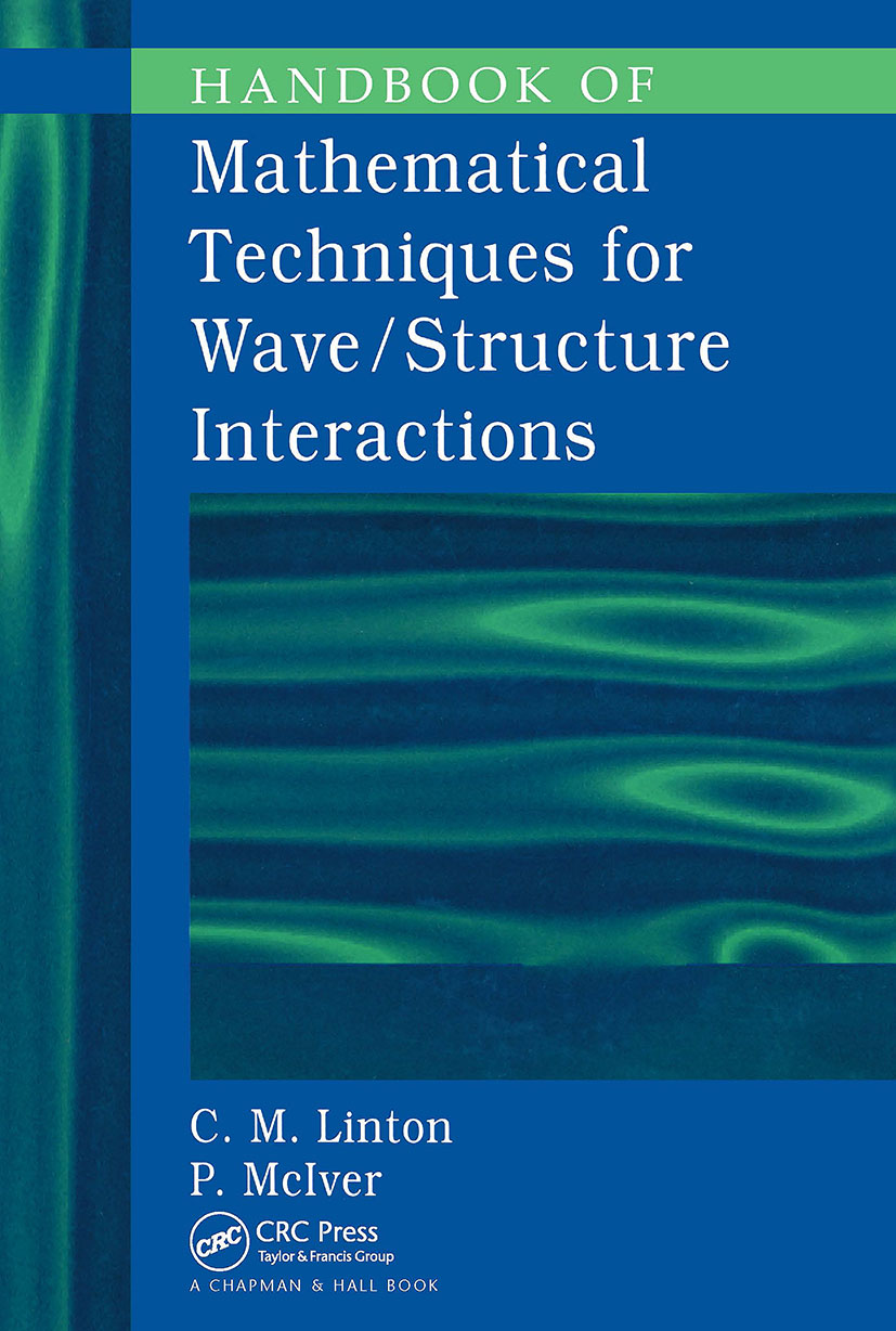 Handbook of Mathematical Techniques for Wave/Structure Interactions: 1st Edition (Hardback) book cover