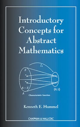 Introductory Concepts for Abstract Mathematics: 1st Edition (Hardback) book cover
