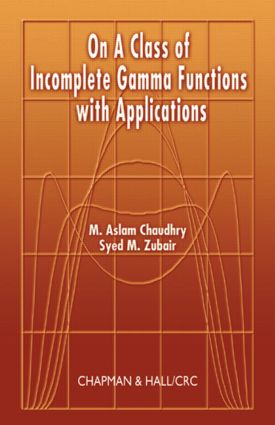 On a Class of Incomplete Gamma Functions with Applications: 1st Edition (Hardback) book cover