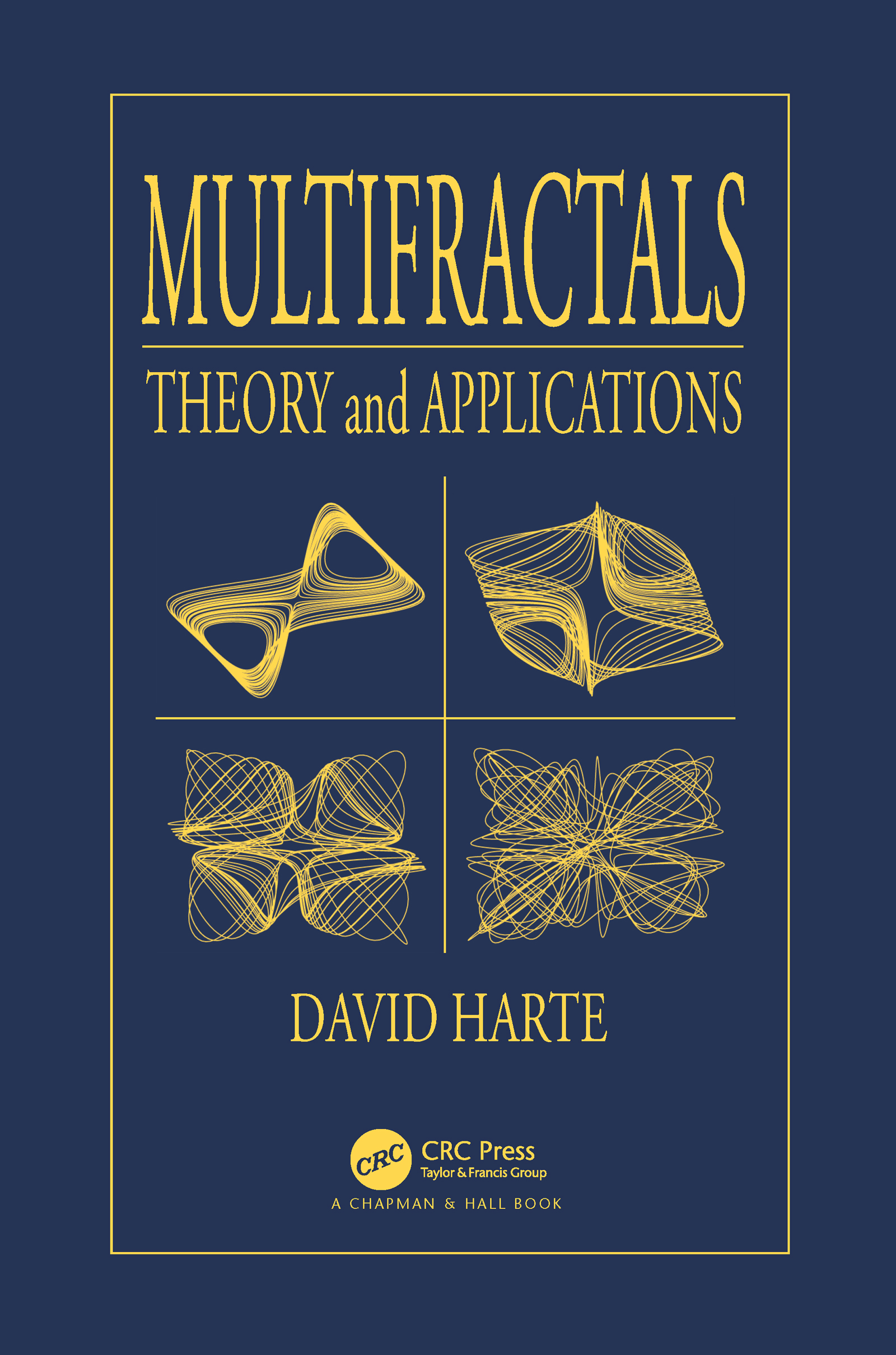 Multifractals: Theory and Applications, 1st Edition (Hardback) book cover