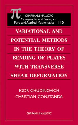 Variational and Potential Methods in the Theory of Bending of Plates with Transverse Shear Deformation: 1st Edition (Hardback) book cover
