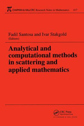 Analytical and Computational Methods in Scattering and Applied Mathematics: 1st Edition (Paperback) book cover