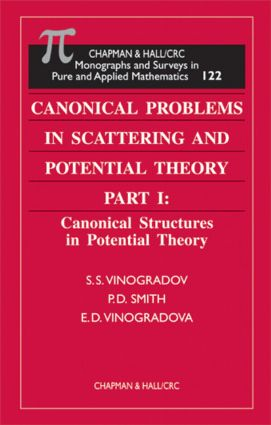 Canonical Problems in Scattering and Potential Theory Part 1: Canonical Structures in Potential Theory book cover