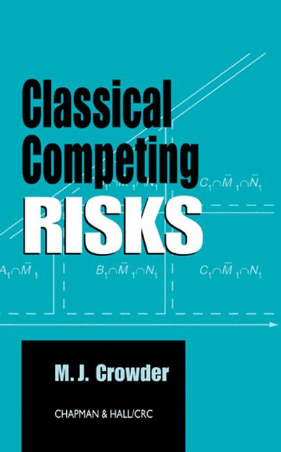 Classical Competing Risks: 1st Edition (Hardback) book cover
