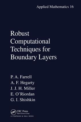 Robust Computational Techniques for Boundary Layers: 1st Edition (Hardback) book cover
