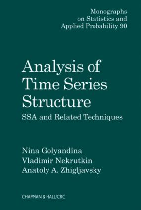 Analysis of Time Series Structure: SSA and Related Techniques, 1st Edition (Hardback) book cover
