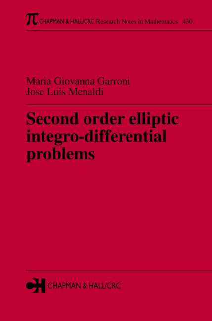 Second Order Elliptic Integro-Differential Problems: 1st Edition (Paperback) book cover