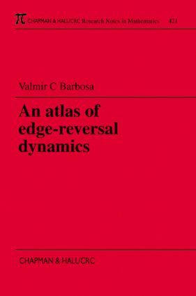An Atlas of Edge-Reversal Dynamics: 1st Edition (Paperback) book cover