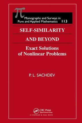 Self-Similarity and Beyond: Exact Solutions of Nonlinear Problems book cover