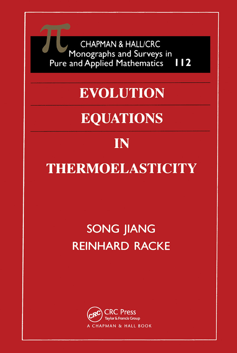 Evolution Equations in Thermoelasticity: 1st Edition (Hardback) book cover