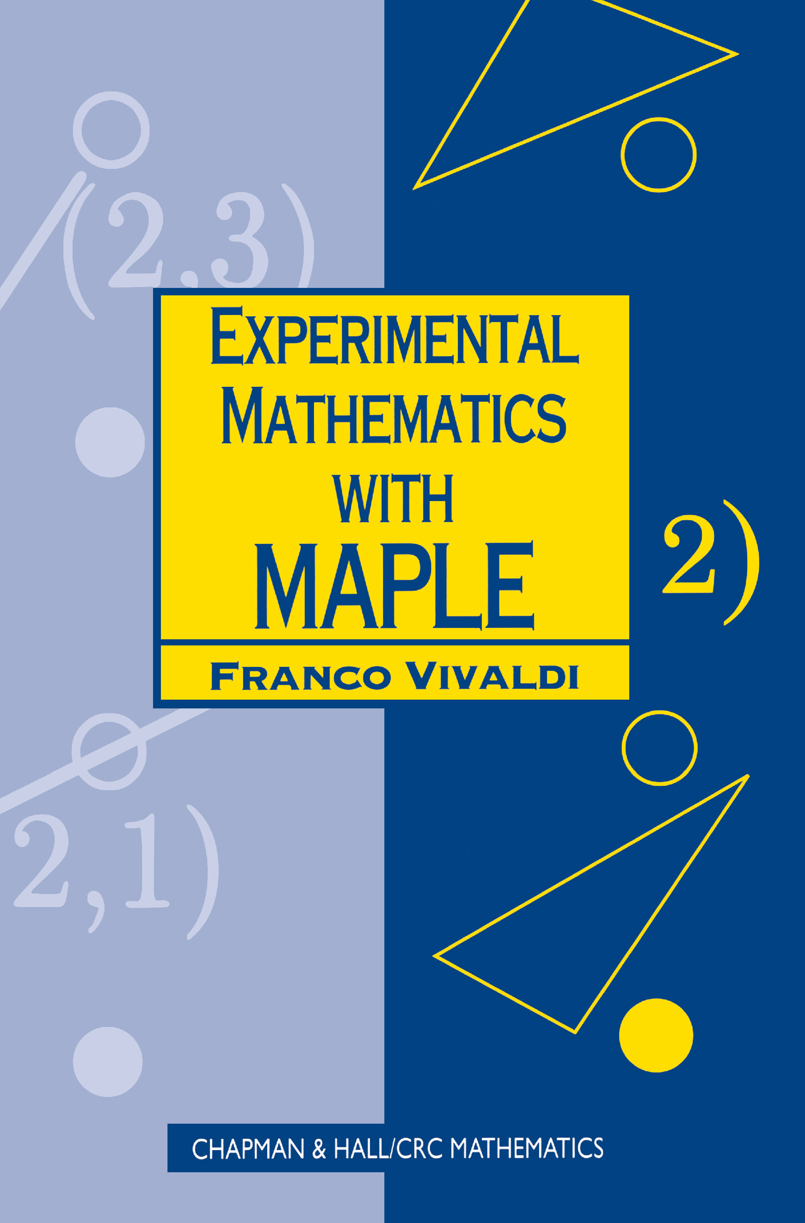 Experimental Mathematics with Maple: 1st Edition (Paperback) book cover