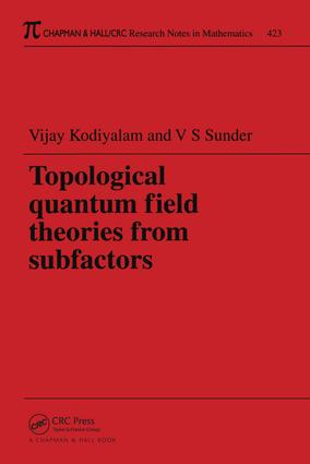 Topological Quantum Field Theories from Subfactors: 1st Edition (Paperback) book cover
