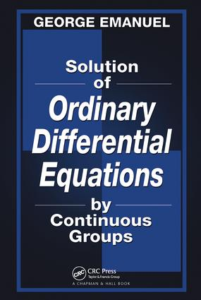 Solution of Ordinary Differential Equations by Continuous Groups: 1st Edition (Hardback) book cover