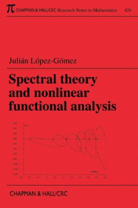 Spectral Theory and Nonlinear Functional Analysis: 1st Edition (Paperback) book cover