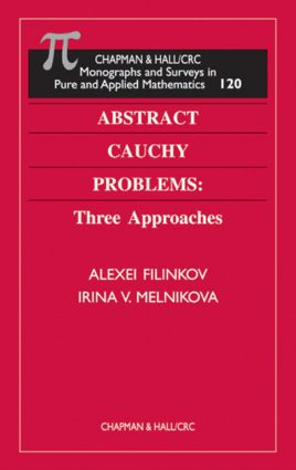 Abstract Cauchy Problems: Three Approaches book cover