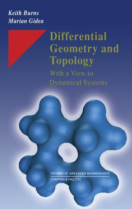 Differential Geometry and Topology: With a View to Dynamical Systems book cover