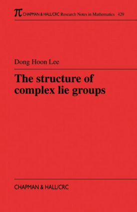 The Structure of Complex Lie Groups: 1st Edition (Paperback) book cover