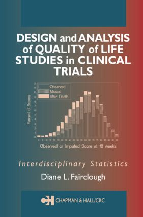 Design and Analysis of Quality of Life Studies in Clinical Trials (e-Book) book cover