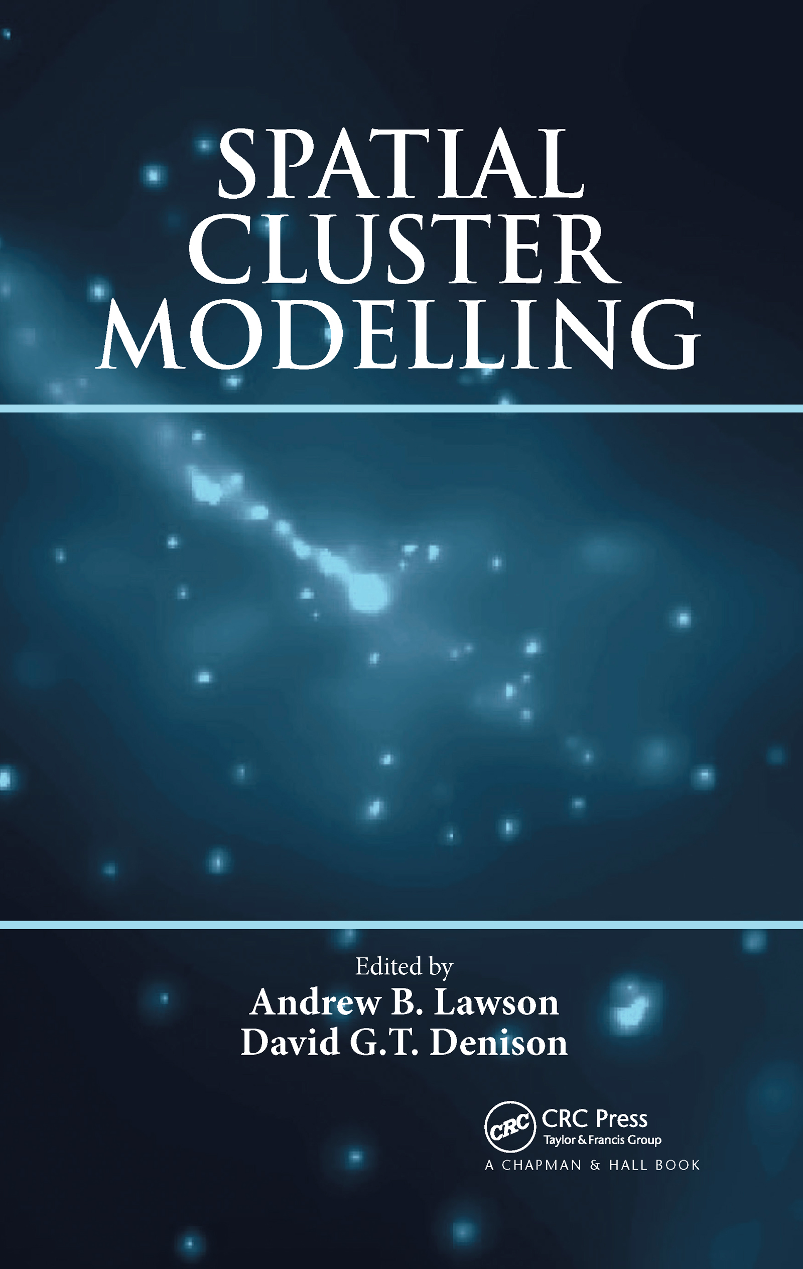 Spatial Cluster Modelling: 1st Edition (Hardback) book cover