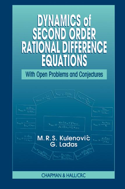 Dynamics of Second Order Rational Difference Equations: With Open Problems and Conjectures, 1st Edition (Hardback) book cover