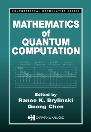 Mathematics of Quantum Computation: 1st Edition (Paperback) book cover