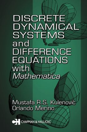 Discrete Dynamical Systems and Difference Equations with Mathematica: 1st Edition (Hardback) book cover