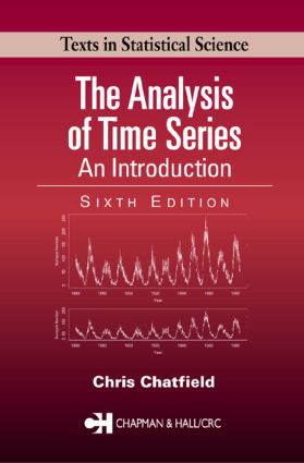 The Analysis of Time Series: An Introduction, Sixth Edition, 6th Edition (Paperback) book cover