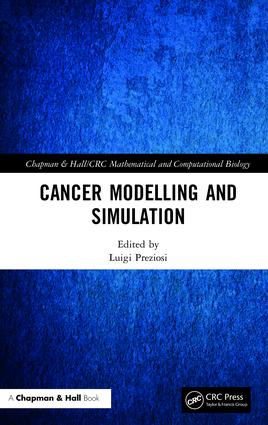 Cancer Modelling and Simulation: 1st Edition (Hardback) book cover