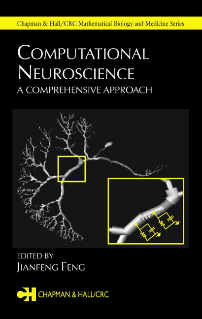 Computational Neuroscience: A Comprehensive Approach, 1st Edition (Hardback) book cover