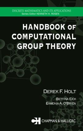 Handbook of Computational Group Theory: 1st Edition (Hardback) book cover