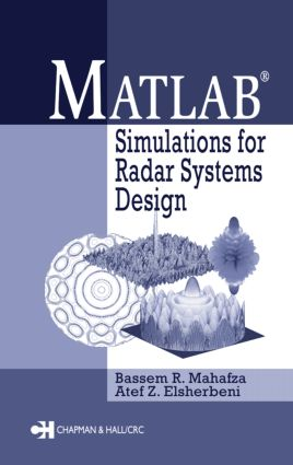 MATLAB Simulations for Radar Systems Design: 1st Edition (Hardback) book cover